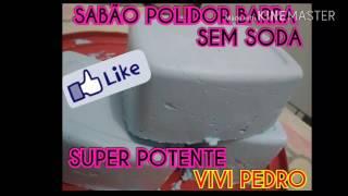 SABÃO POLIDOR BARRA SUPER POTENTE – SEM SODA