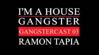 Ramon Tapia - Gangstercast 03