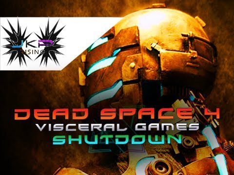 SHUTDOWN | Visceral Games Closes | Dead Space 4 MOVEMENT Staying STRONG