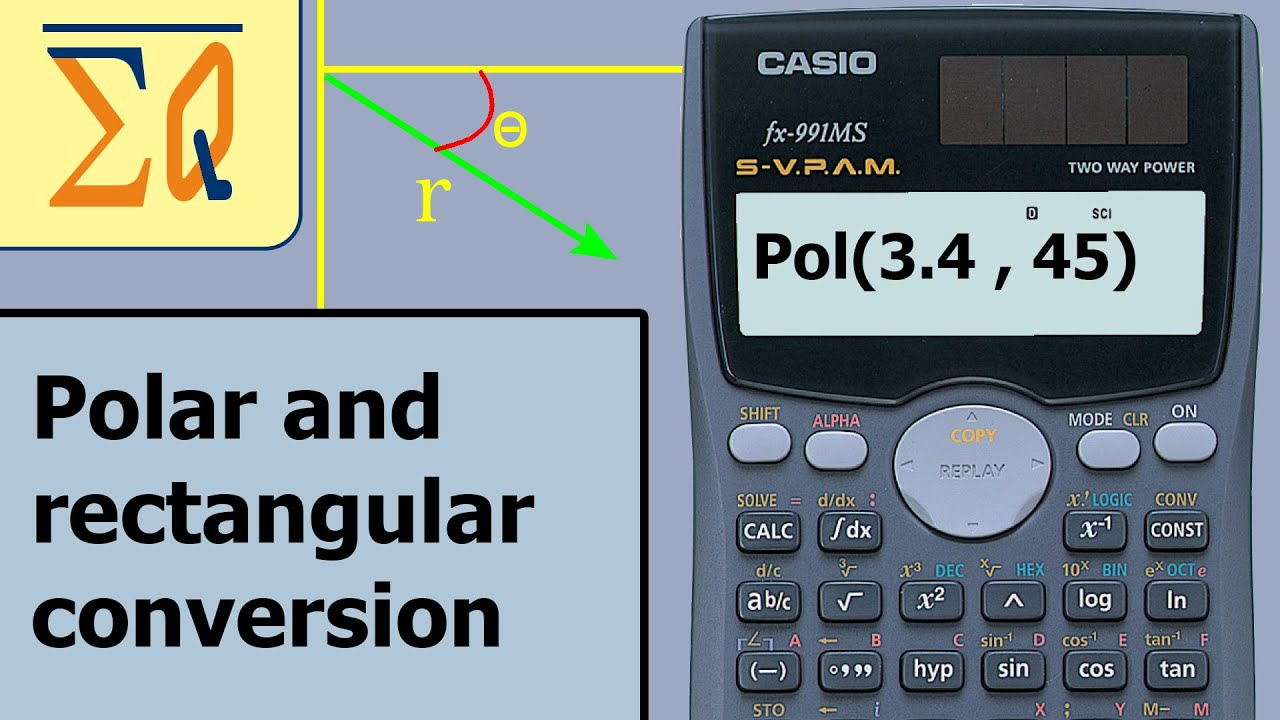 Casio FX-991ms Converting polar and rectangular - YouTube