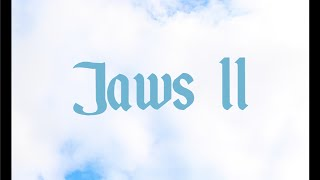 Jaws 11