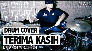 Repeat youtube video Drum Cover - Terima Kasih featuring SamDrumming