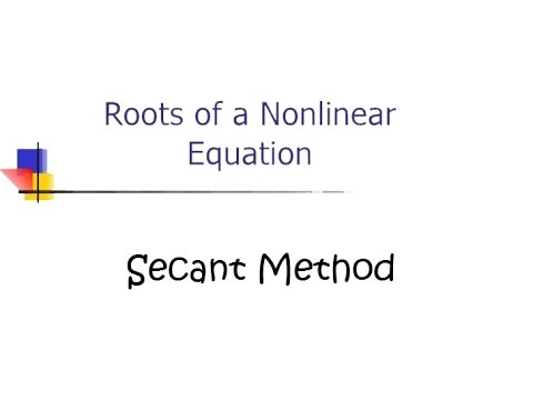How to Secant Method (Numerical Analysis)