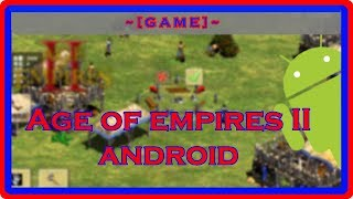 [Game] Age of Empires Android version