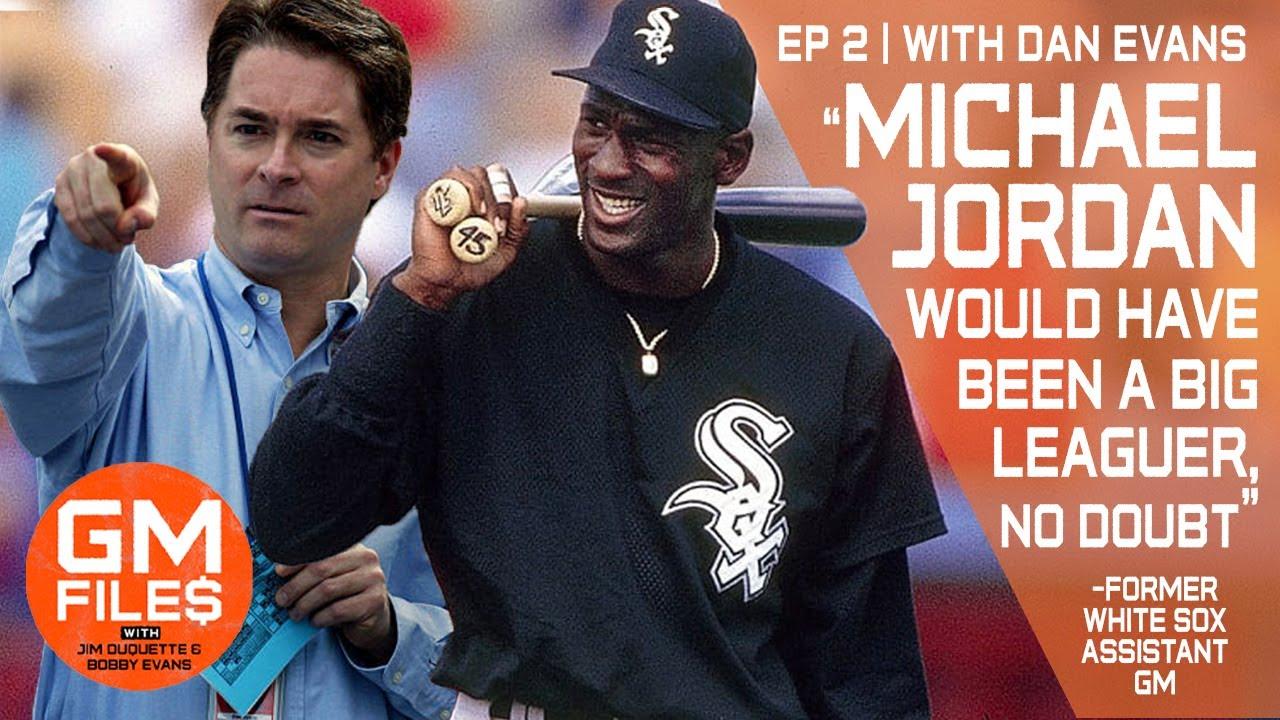 GM Dan Evans recalls bringing Michael Jordan, Bo Jackson and Kim Ng to the White Sox | GM Files Ep 2