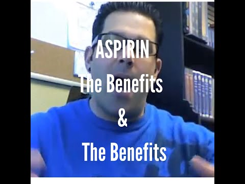 Aspirin - The Benefits and, The Benefits