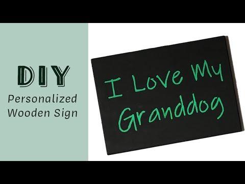 I Love My Granddog - Easy Wooden Sign DIY