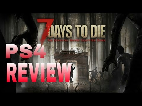 7 days to die review ps4 youtube for Cocinar en 7 days to die ps4