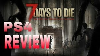 7 Days To Die Review – PS4