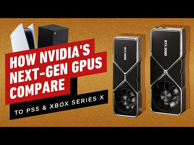 Comparing Nvidia S New Gpus To The Ps5 And Xbox Series X Youtube