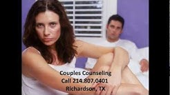 Counseling in Dallas/Richardson TX. Relationship Counselor, Marriage and Family Therapy