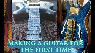 Making a Semi-Hollow Body Electric Guitar