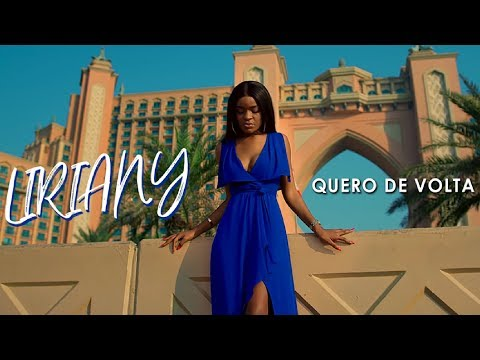 Liriany -  Quero de Volta (Official Video)