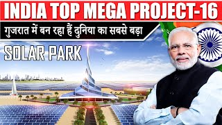 World's largest solar park in india   Solar park in gujarat   Upcoming solar projects   Solar Park