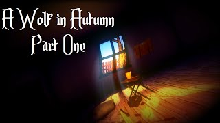 A Loving Mother: A Wolf in Autumn - Part 1 [Halloween Special]