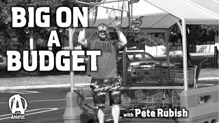 """Big On A Budget"" #6 with Pete Rubish"