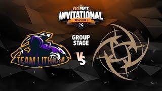 Team Lithium vs Ninjas in Pyjamas Game 3 - GG.Bet Invitational: Group A w/ Lacoste & Bkop92