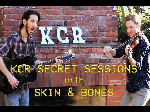KCR Secret Sessions - Skin & Bones