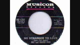 inez & charlie foxx + no stranger to love + musicor