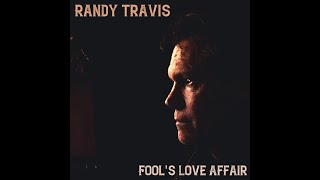 "Randy Travis - ""Fool's Love Affair"" Official Lyric Video"