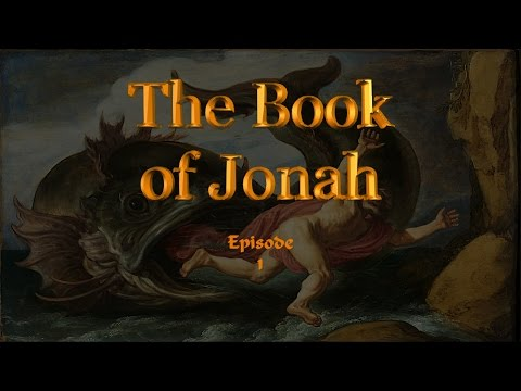 The Book of Jonah: Episode 1