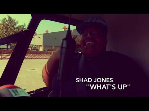Shad Jones- What's Up (Prod. Reezy)