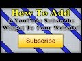 How To Add A YouTube Subscribe Widget On Your Website! (Weebly)