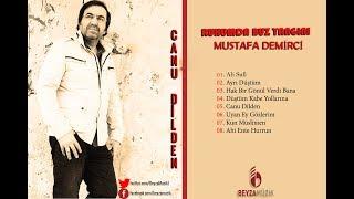 Mustafa Demirci - Canu Dilden ( Ruhumda Buz Yangını 2018 Yeni Albüm )