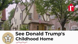See President Donald Trump's Childhood Home
