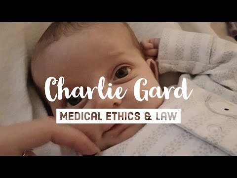 Charlie Gard - Medical Ethics and Law - YouTube