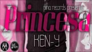 Ken Y - PRINCESA (Original - 2013) (@_UrbanMusic) (PinaRecordsVideos)