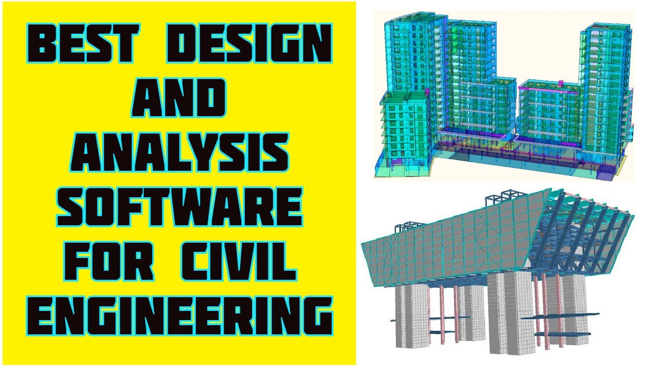 Best Design And Analysis Software For Civil Engineering Students Youtube