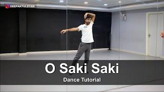 O Saki Saki Dance Tutorial | Deepak Tulsyan Choreography | Nora Fatehi