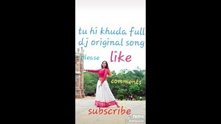 tu hi khuda full song