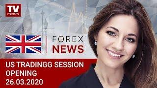InstaForex tv news: 26.03.2020: USDX to dip below 100 briefly (USDХ, DJIA, USD/CAD)