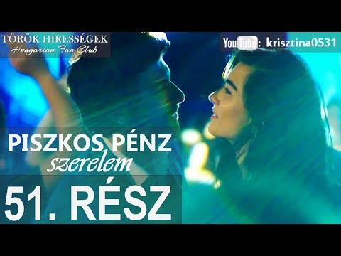 Piszkos Pénz, Szerelem 51.rész- Kara Para Ask (Hungarian subtitles) letöltés