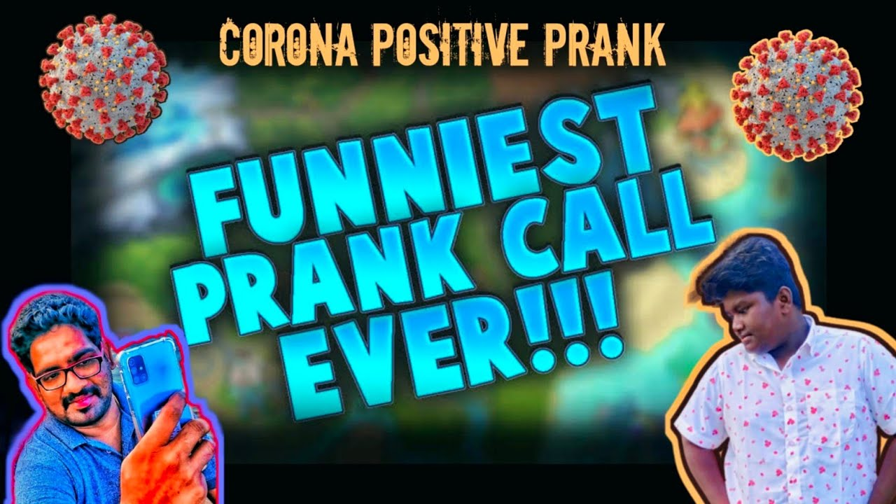FUNNIEST PRANK CALL EVER!!! || CORONA POSITIVE PRANK ||Ft.Krishana