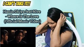 Gambar cover Hanin Dhiya feat NIve - Where Is The Love (Official Music Video) EMOTIONAL REACTION!