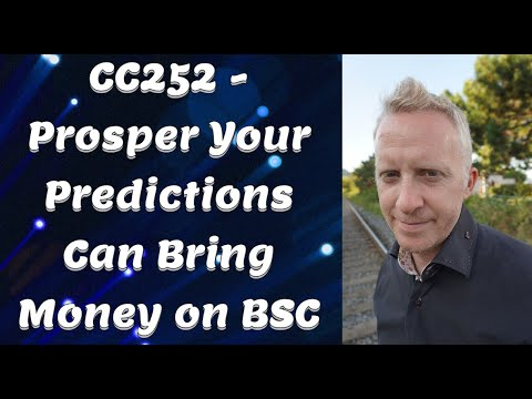 CC252 - Prosper Your Predictions Can Bring Money on BSC