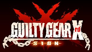 Guilty Gear Xrd - SIGN - On PS4 at Tokyo Game Show 2014