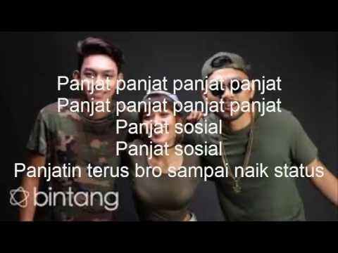 Panjat Sosial - (official song lyric)