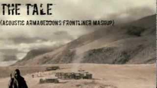 The Tale (Acoustic Armageddons Frontliner Mashup)