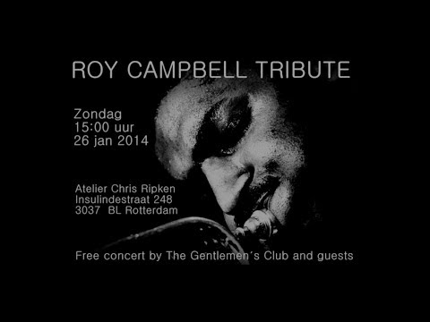 Roy Campbell Tribute by The Gentleman's Club and guests