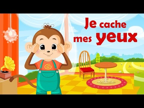 Je cache mes yeux - French nursery rhyme for kids and babies (with lyrics)