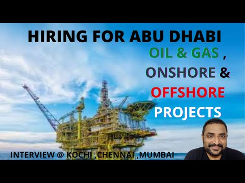 BRAKING NEWS:URGENT JOBVACANCIES IN OFFSHORE AND ONSHORE PROJECTS IN ABU DHABI II INTERVIEW IN KOCHI