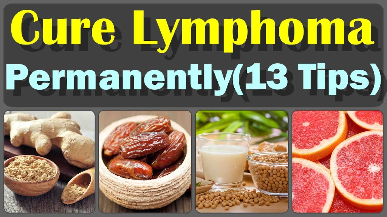 how to reduce lymphoma and 13 beneficial home remedies for lymphomahow to reduce lymphoma and 13 beneficial home remedies for lymphoma which are really effective