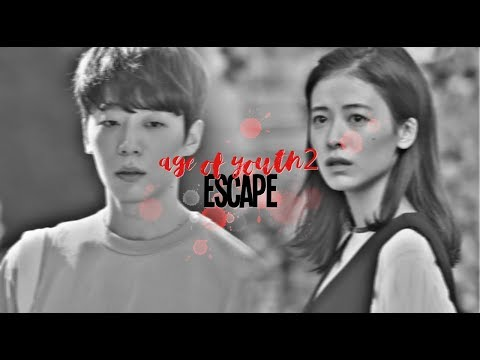 {MV - Couples} Age of Youth 2 - ESCAPE