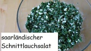 Außergewöhnlich: Schnittlauchsalat aus dem Saarland