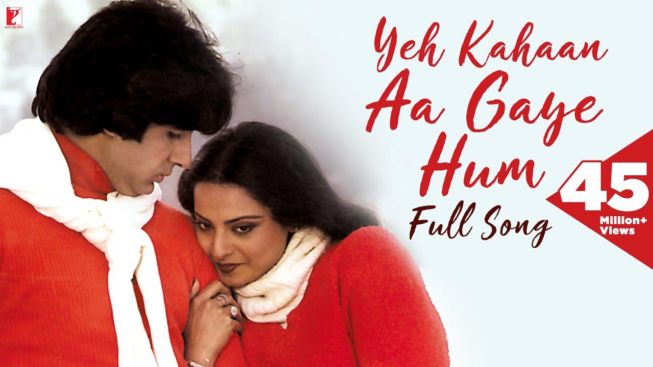 Yeh Kahaan Aa Gaye Hum Full Song Hd Silsila Amitabh Bachchan