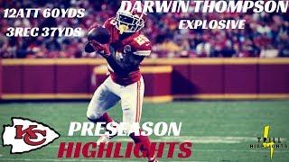 Darwin Thompson Preseason Highlights | Explosive